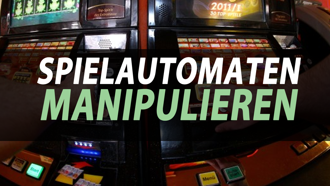 wie manipuliert man spielautomaten